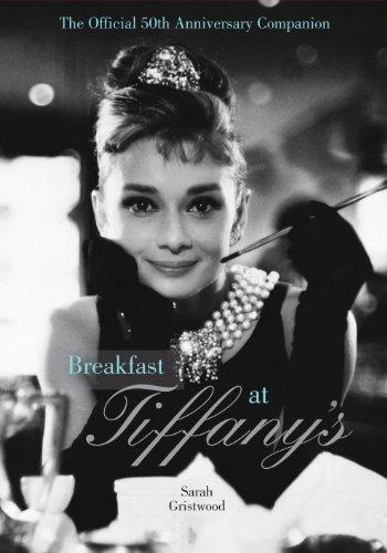 Breakfast at Tiffany's Companion: The Official 50th Anniversary Companion