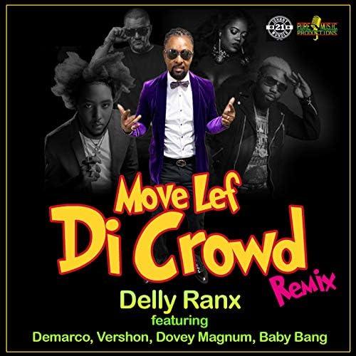 Delly Ranx feat. DeMarco, Vershon, Dovey Magnum & Baby Bang