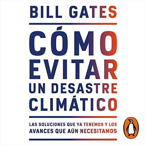 Cómo evitar un desastre climático [How to Avoid a Climate Disaster] Titelbild