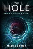 The Hole: Hard Science Fiction (Sistema Solar nº 1)