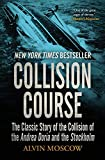 Collision Course: The Classic Story of the Collision of the Andrea Doria and the Stockholm