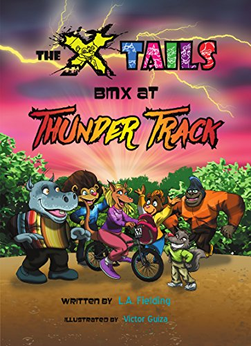 The X-tails BMX at Thunder Track (English Edition)