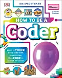 Best Book Careers For Kids - How to Be a Coder: Learn to Think Review