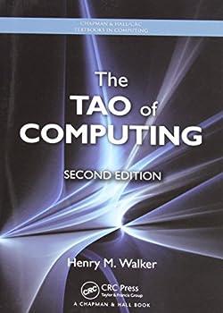 The Tao of Computing  Chapman & Hall/CRC Textbooks in Computing