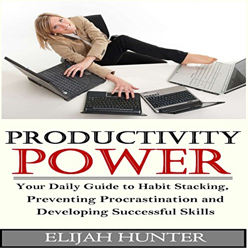 Habit Stacking + Productivity Power audiobook cover art