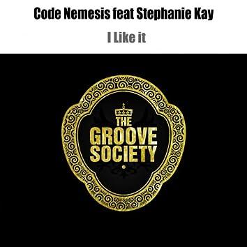I Like It (feat. Stephanie Kay)