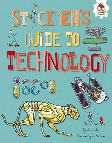 Stickmen's Guide to Technology (Stickmen's Guides to STEM) (English Edition)