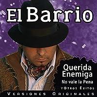 EL BARRIO - QUERIDA ENEMIGA (1 CD)