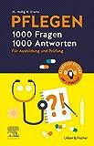 PFLEGEN 1000 Fragen, 1000 Antwor...