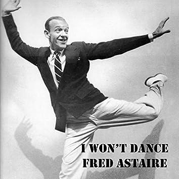 "I Won't Dance (From ""Roberta"")"
