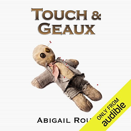 Touch & Geaux audiobook cover art