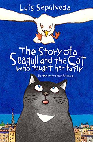 The Story of a Seagull and the Cat Who Taught Her to Fly (English Edition)