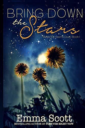 Bring Down the Stars (Beautiful Hearts Duet, Band 1)