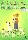 Historias De Perros (Escalera de Lectura)
