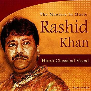 Rashid Khan The Maestro In Music