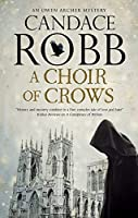A Choir of Crows (Owen Archer Mysteries)
