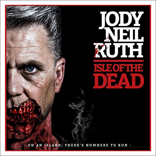 Isle of the Dead Audiobook By Jody Neil Ruth cover art