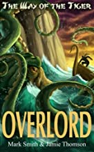 Overlord! (Way of the Tiger) (Volume 4)