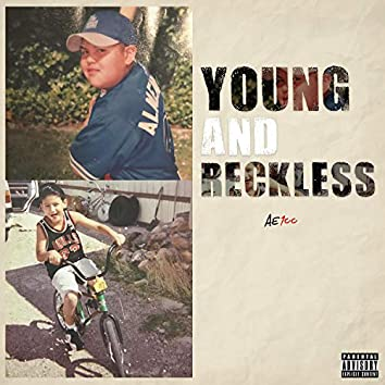 Young and Reckless (feat. Isaiah Palms & Charlie Chopstix)