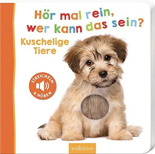 Hör mal rein, wer kann das sein? - Kuschelige Tiere: Streicheln und hören   Hochwertiges Pappbilderbuch mit 5 Sounds und Fühlelementen für Kinder ab 18 Monaten