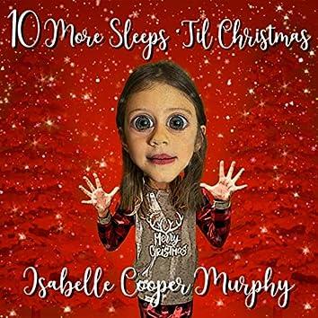 10 More Sleeps 'til Christmas