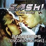 Raindrops (Encore une fois Pt. II) (Kindervater Radio Edit)