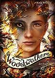 Woodwalkers / Woodwalkers (6). Tag der Rache - Katja Brandis