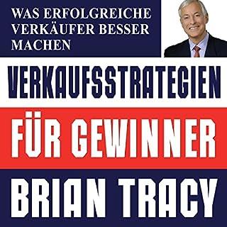 Verkaufsstrategien für Gewinner     Was erfolgreiche Verkäufer besser machen              Autor:                                                                                                                                 Brian Tracy                               Sprecher:                                                                                                                                 Uwe Daufenbach                      Spieldauer: 10 Std. und 59 Min.     50 Bewertungen     Gesamt 4,6