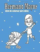Hermano Mayor Libro de colorear para niños: voy a ser un hermano mayor regalo. (Spanish Edition)
