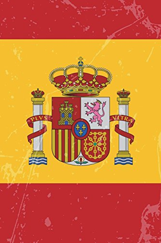 Spain Flag Journal: Spain Travel Diary, Spanish Souvenir, lined Journal to write in