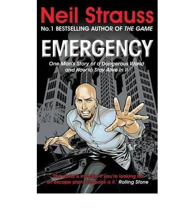 Price comparison product image [(Emergency: One Man's Story of a Dangerous World,  and How to Stay Alive in it)] [Author: Neil Strauss] published on (April,  2010)