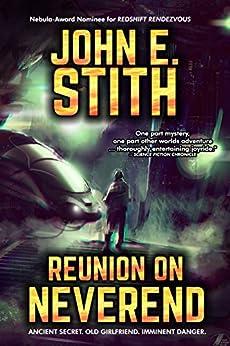 Reunion on Neverend by [John E. Stith]