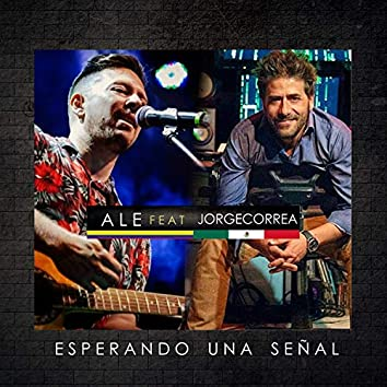 Esperando una Señal (Remix)