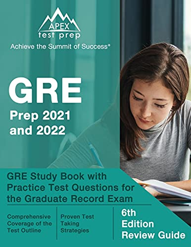 GRE Prep 2021 and 2022: GRE Study Book with Practice Test Questions for the...