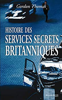 Paperback Histoire des services secrets britanniques (NME.ESPIONNAGE) (French Edition) [French] Book