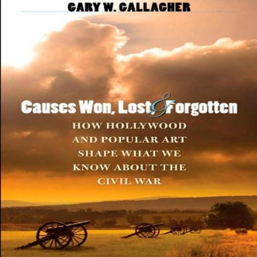 Causes Won, Lost, and Forgotten audiobook cover art