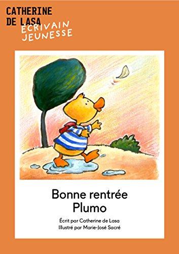 Bonne rentrée Plumo! (French Edition)