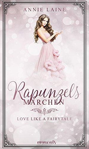 Rapunzels Märchen (Love like a Fairytale 2)
