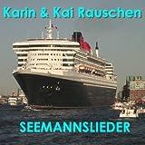 Seemannslieder Von Hamburg in Die Weite Welt