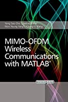 MIMO-OFDM Wireless Communications with MATLAB (Wiley - IEEE)
