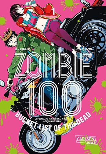 Zombie 100 – Bucket List of the Dead 1: Der perfekte Manga für Fans von Action, Comedy und Untoten (1)