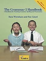 The Grammar 2 Handbook: In Precursive Letters (British English edition) (Jolly Learning)