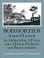BOISMORTIER J.B. - Sonata Op.34 nコ 6 en La menor para 3 Flautas y Piano (Pauler/Hess)