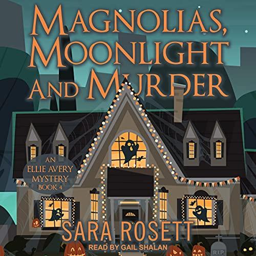 Magnolias, Moonlight, and Murder cover art
