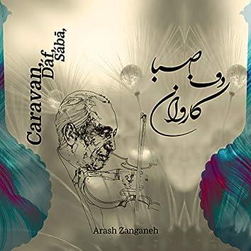 Caravan, Dáf, Sába (feat. Javad Shahi)