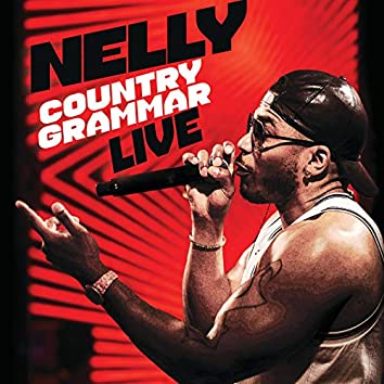 Country Grammar (Live)