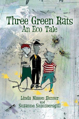 Three Green Rats: An Eco Tale (English Edition)