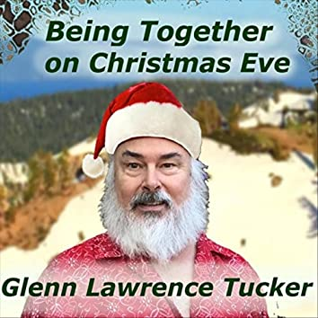 Being Together on Christmas Eve (Extended Version)