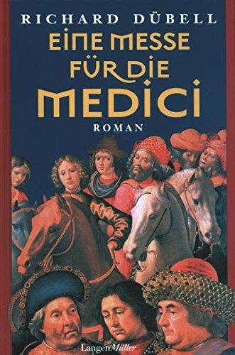Eine Messe für die Medici: Roman