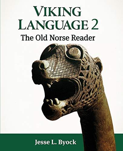 Viking Language 2: The Old Norse Reader (Viking Language Old Norse Icelandic)
